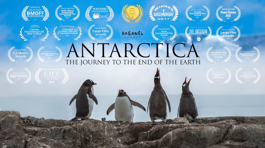 Antarctica - The Journey to the End of the Earth